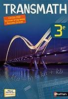 Transmath 3e: Livre de l'eleve Grand Format(nouveau programme, nouve