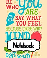 Notebook: Soft Glossy College Ruled Fantastic with Ruled Lined Paper for Taking Notes Notebook Dr.Seuss Oh The Places You'll Go Cute Drawing Photo Art Incredible Writing Workbook for Teens and Children Students School Kids