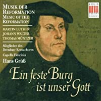 Music of the Reformation by LUTHER WALTER M?NTZER FEVIA (1996-04-23)