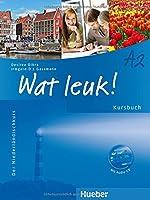 Wat leuk! A2. Kursbuch: Der Niederlaendischkurs