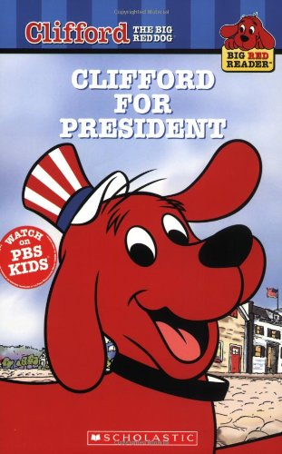 Clifford for President (Big Red Dog)の詳細を見る
