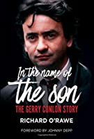 In the Name of the Son: The Gerry Conlon Story
