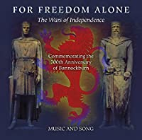 For Freedom Alone 'the Wars of
