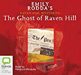 The Ghost Of Raven Hill (Raven Hill Mysteries)