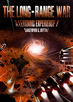 The Long-Range War (A Learning Experience Book 5) by [Nuttall, Christopher]