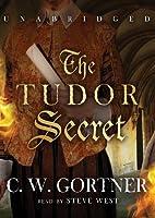 The Tudor Secret (Elizabeth I Spymaster Chronicles)