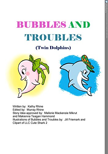 Bubbles and Troubles: (Twin Dolphins) (English Edition)の詳細を見る