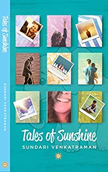 Tales of Sunshine by [Venkatraman, Sundari]