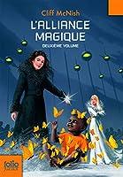 Alliance Magique (Folio Junior)