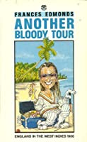 Another Bloody Tour: England in the West Indies, 1986
