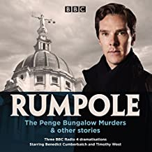 Rumpole: The Penge Bungalow Murders and other stories: Three BBC Radio 4 dramatisations