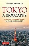 Tokyo: A Biography (English Edition)