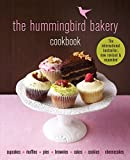 The Hummingbird Bakery Cookbook: The best-seller now revised…