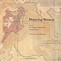 Mapping Boston (The MIT Press)
