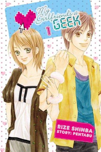 My Girlfriend's a Geek, Vol. 1: Fujoshi Kanojo (My Girlfriend's a Geek (manga))
