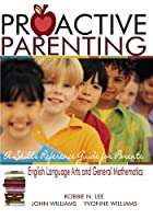 Proactive Parenting: A Skills Reference Guide for Parents