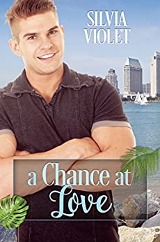A Chance at Love: Gay May-December Romance by [Violet, Silvia]
