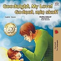 Goodnight, My Love! (English Danish Bilingual Book) (English Danish Bilingual Collection)