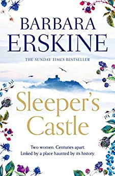 Sleeper's Castle: An epic historical romance from the Sunday Times bestseller by [Erskine, Barbara]