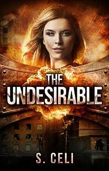 The Undesirable by [Celi, S., Celi, Sara]