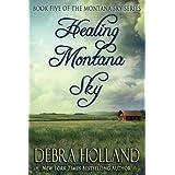 Healing Montana Sky: 5