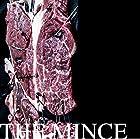 THE MINCE(近日発売 予約可)