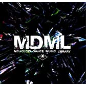 MDML -MOtOLOiD DANCE MUSIC LIBRARY-