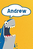 """Andrew: Personalized Shark Handwriting Practice Paper for Kids notebook 120 pages 6""""x9"""""""
