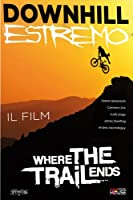 Downhill Estremo - Il Film [Italian Edition]