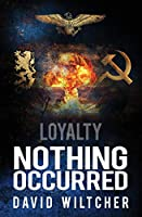 Nothing Occurred (Loyalty)