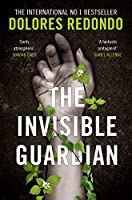 The Invisible Guardian (The Baztan Trilogy)