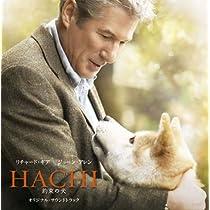HACHI 約束の犬 ORIGINAL SOUND TRACK