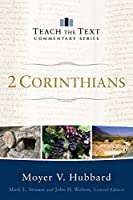 2 Corinthians (Teach the Text Commentary)