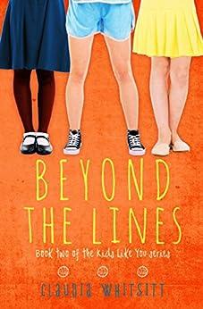 [Whitsitt, Claudia]のBeyond the Lines (Kids Like You Book 2) (English Edition)