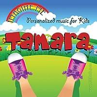Imagine Me - Personalized just for Tamara - Pronounced (Tam-Mah-Rah)【CD】 [並行輸入品]