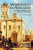 Arqueologia da Persuasão: O Simbolismo Rococó da Matriz de Santa Rita (Educação e Pedagogia)