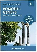 Jakobsweg Schweiz Band 6: Romont -Genève (Weg der Romandie)