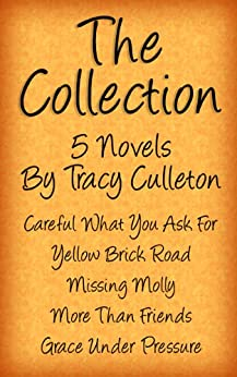 The Collection: 5 Novels By Tracy Culleton by [Culleton, Tracy]