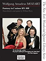 Fantasy in F Minor, K. 608: For Woodwind Quintet
