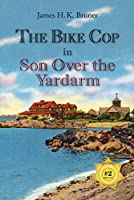 The Bike Cop in Son Over the Yardarm