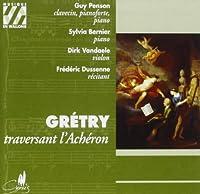 Gretry: Traversant l'Acheron