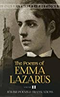 The Poems of Emma Lazarus, Volume II: Jewish Poems and Translations (Dover Thrift Editions)