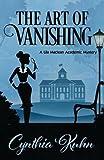 The Art of Vanishing (Lila MacLean Academic Mystery)