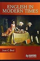 English in Modern Times (Hodder Arnold Publication)
