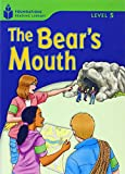 The Bear's Mouth (Foundations Reading Library, Level 5)