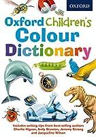 Oxford Children's Colour Dictionary (Children Dictionary)