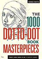 The 1000 Dot-To-Dot Book: Masterpieces (Ilex Art & Illustration)
