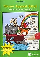Meine Ausmal-Bibel: Von der Schoepfung bis Ostern. Mit vierfarbigen Vorlagen. Blaetter perforiert zum leichten Austrennen