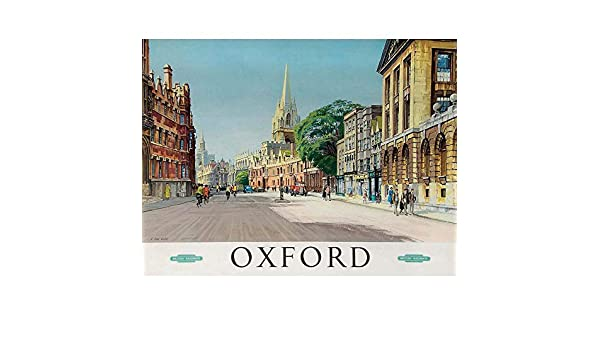 TRAVEL OXFORD ENGLAND BRITISH RAILWAYS STREET CATHEDRAL ART PRINT POSTER BB9777