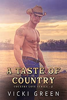 A Taste Of Country (Country Love #2) by [Green, Vicki]